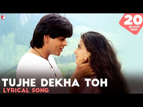 Tujhe Dekha Toh Yeh Jaana Sanam - Song with Lyrics - Dilwale...
