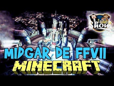 MIDGAR, FINAL FANTASY VII !!! - Fanta Bob Show n°36 - Minecraft Map