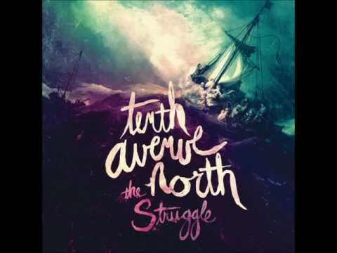 Tenth Avenue North - Where Life Will Never Die