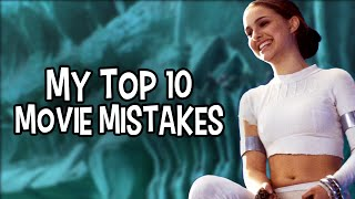 My Top 10 Movie Mistakes You Missed