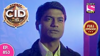 CID - Full Episode 853 - 11th December, 2018