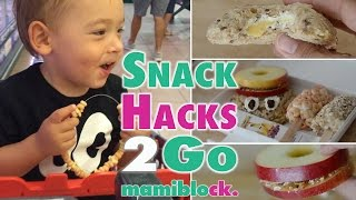 Snack Hacks | Best Of | mamiblock - Der Mamiblog