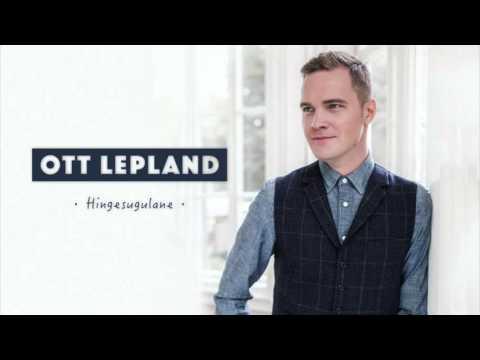 Ott Lepland - Hingesugulane