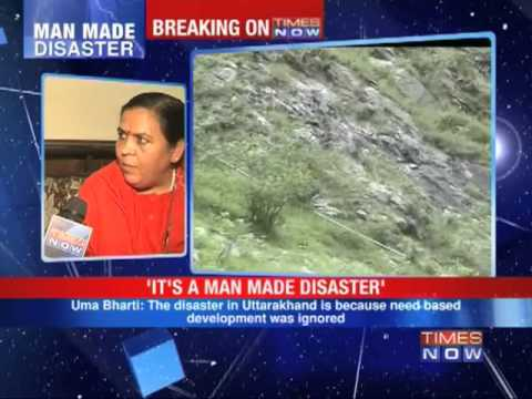 It's a man made disaster: Uma Bharti
