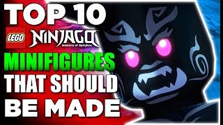 Top 10 Lego Ninjago Minifigures That Should Be Made | (Worst to Best!)