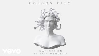 Gorgon City ft. Katy Menditta - Imagination