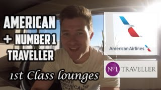 FIRST CLASS LONDON - American Admirals Club & Number 1 Traveller lounges