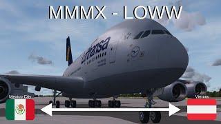 A380 Long Haul!!!/ Vatsim/ Mexico City (MMMX) to Vienna (LOWW)