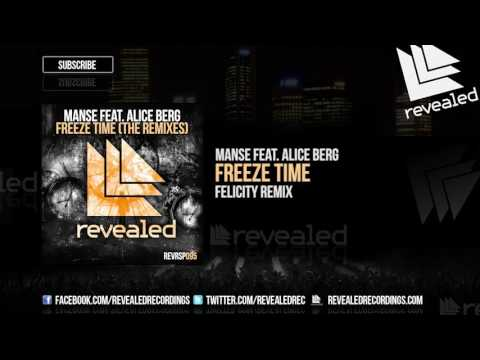 Manse feat. Alice Berg - Freeze Time (Felicity Remix) [OUT NOW!] [3/4]
