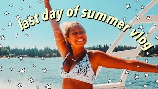 my last day of summer... vlog