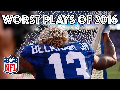 Worst Plays Of 2016 Season Nfl Highlights