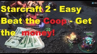 Starcraft 2 NEW COOP - Easy Guide to winning the NUKE money!