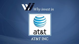 ATT Inc - Why Invest in