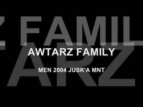 AWTARZ FAMILY - Men 2004 Jusk'a Mnt - Ft. O-Shen
