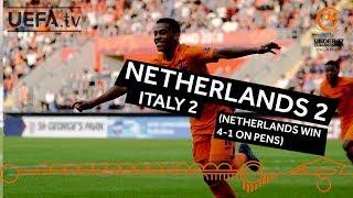 U17 final highlights: Italy v Netherlands