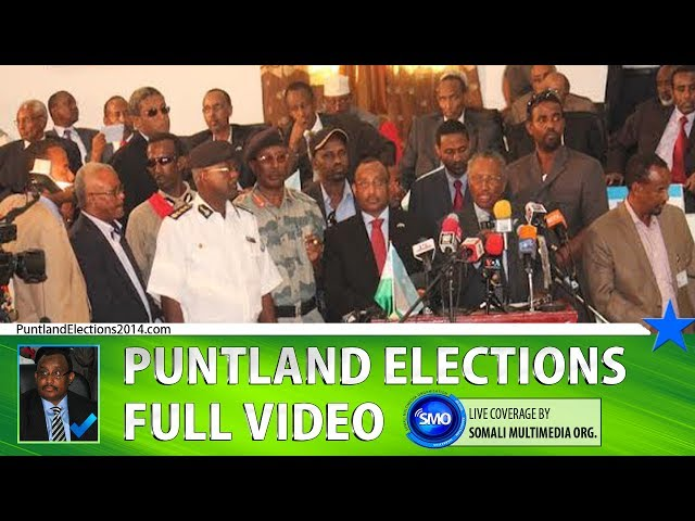 PUNTLAND ELECTIONS 2014 (Full) Part 1