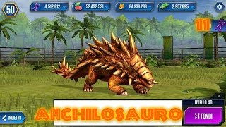 Jurassic World - LEVEL 40 ANCHILOSAURO