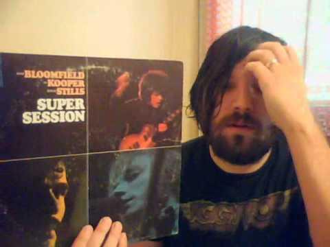 Al Kooper Mike Bloomfield Super Session