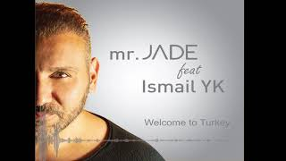 Mr. Jade - Welcome to Turkey (Reggaeton)