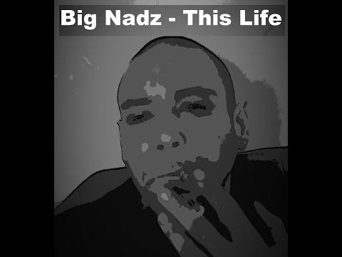 Big Nadz - This Life (FlipsydeInstrumental)