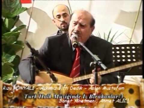 Rıza KONYALI - Aşkımız Bitti Dedik - Aslan Mustafam
