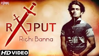 download lagu Rajput - Richi Banna -  Full  - gratis
