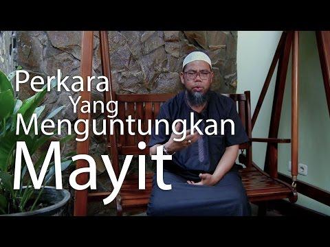Ceramah Singkat : Perkara Yang Menguntungkan Mayit - Ustadz Zaenal Abidin, Lc.