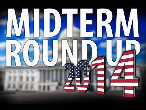 2014 Election Round Up - Analysis What's Next & Then The Good...