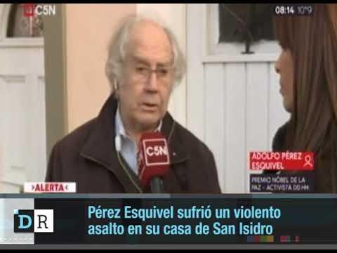Adolfo Pérez Esquivel sufrió un violento asalto en su casa de San Isidro