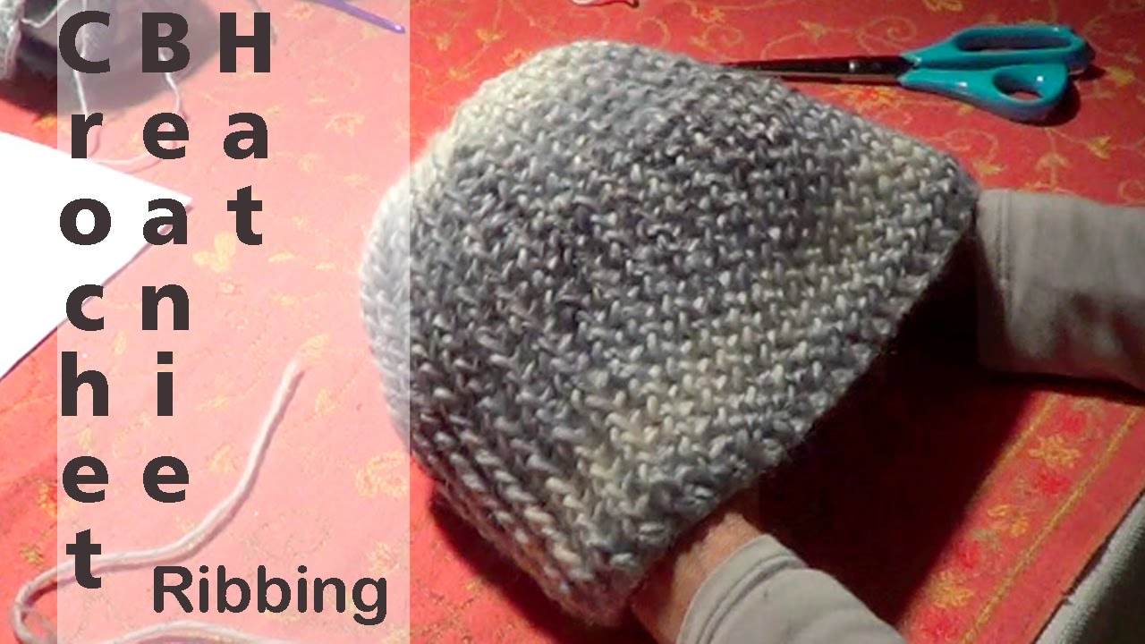 Crocheting Ribbing : Crochet Ribbing Beanie Hat - YouTube