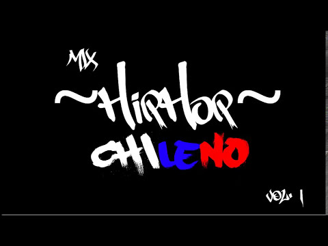 Compilado/Mix Hip Hop Chileno Vol.1