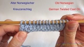 Norwegischer Kreuzanschlag - Old Norwegian or German Twisted Cast On