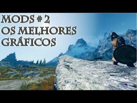 UM NOVO SKYRIM! #2 (MODS) - O MELHOR DOS GRÁFICOS!! +_+