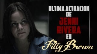 Jenni Rivera, Ultimo Film Filly Brown, Estreno 2013