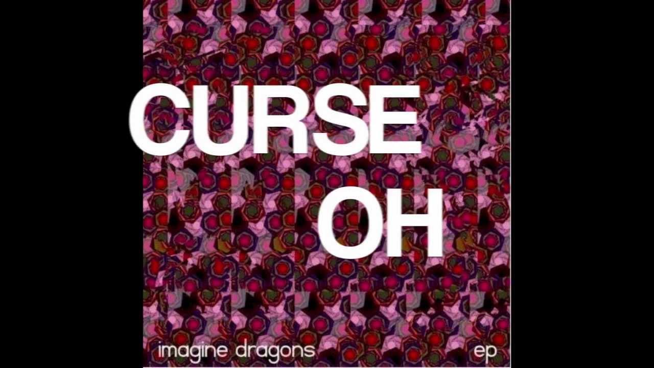Curse Imagine Dragons