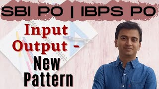 Input Output New Pattern SBI PO 2017 Online Classes DAY 14