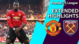 Man United v. West Ham | PREMIER LEAGUE EXTENDED HIGHLIGHTS | 4/13/19 | NBC Sports