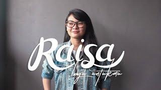 Download Lagu Lagu Untukmu - Raisa (cover) Gratis STAFABAND