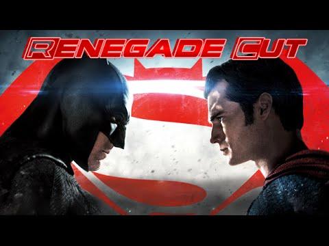 Batman V. Superman: Dawn Of Justice - Renegade Cut
