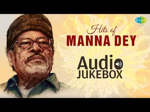 Hits Of Manna Dey - Old Bollywood Songs - Audio Jukebox - Vol...