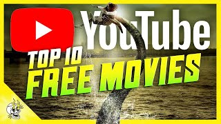 Top 10 Fantastic, FREE Movies on YOUTUBE to Watch Right Now | Flick Connection