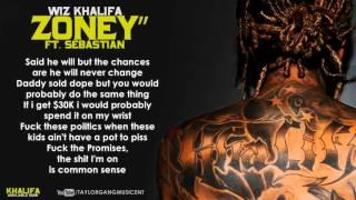 Wiz Khalifa - Zoney Ft. Sebastian (Lyrics)