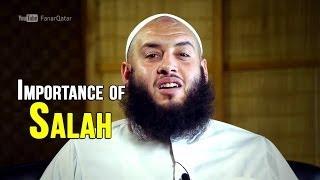 Importance of Salah (Prayer) – Omer El Banna