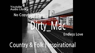 Dirty Mac - Youtube Audio Library / Free soundtrack / No copyright music.