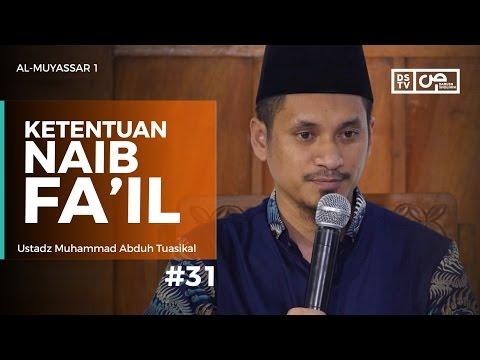 Al-Muyassar (31) : Ketentuan Naib Fa'il - Ustadz M Abduh Tuasikal
