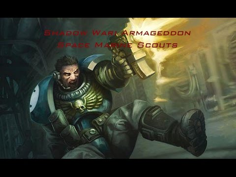 Shadow War: Armageddon - Space Marine Scouts List