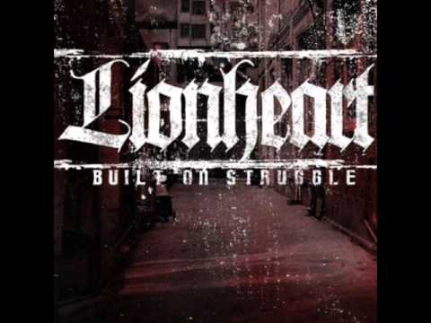 Lionheart - Built On Struggle