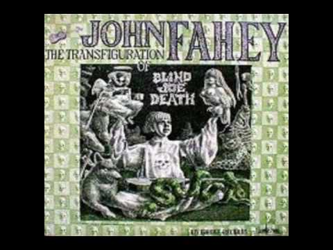 John  Fahey - I Am The Ressurection video