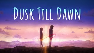 Dusk Till Dawn?AMV?Kimi No Na Wa (Your Name)