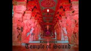Temple of Sound (Resurrection)